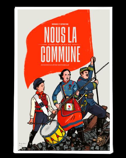 Affiche Nous la Commune ! - Tirage d'art